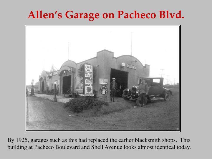 Allen's Garage on Pacheco Blvd.