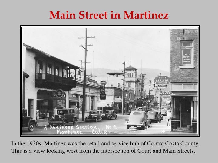 Main Street in Martinez