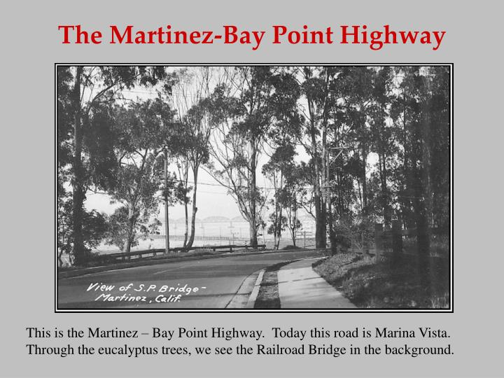 The Martinez-Bay Point Highway