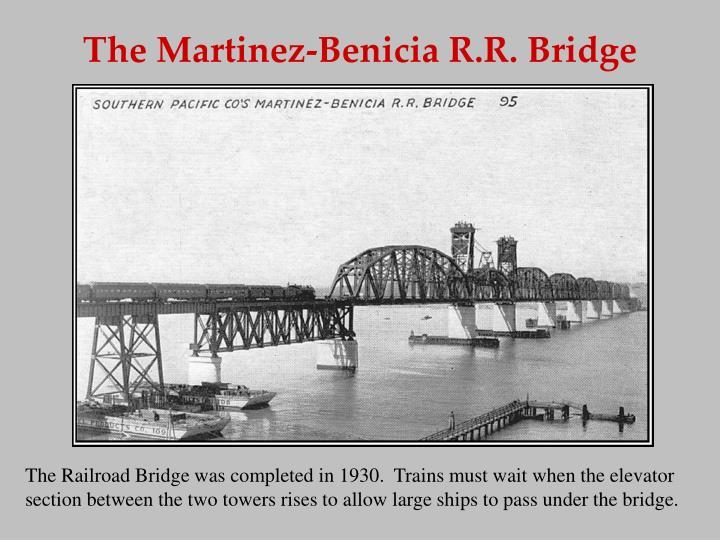 The Martinez-Benicia R.R. Bridge