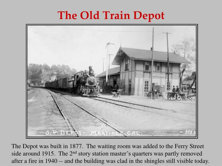 The Old Train Depot