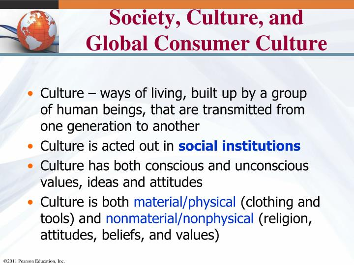 Society, Culture, and