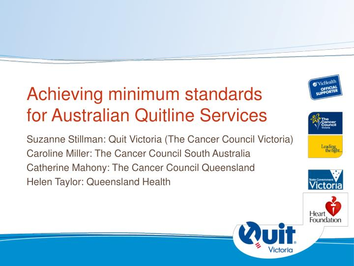 Achieving minimum standards for australian quitline services