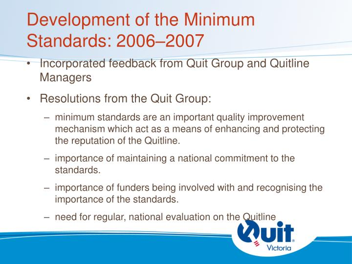 Development of the Minimum Standards: 2006–2007