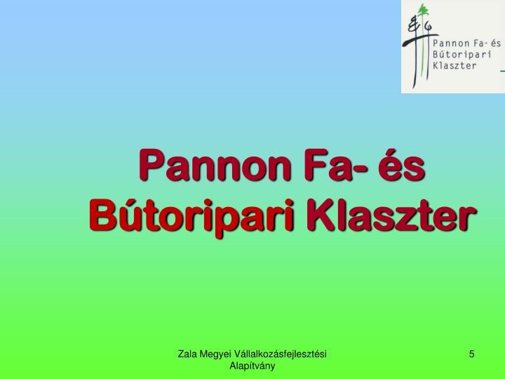 Pannon Fa- s