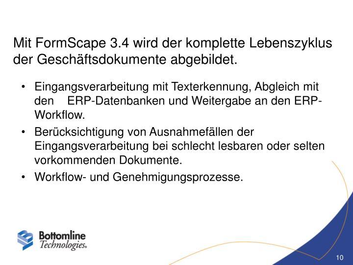 Mit FormScape 3.4 wird der komplette Lebenszyklus der Geschäftsdokumente abgebildet.