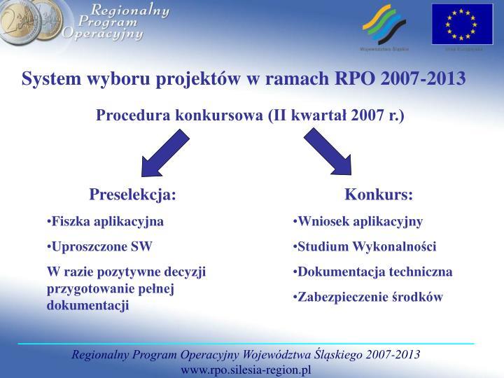 System wyboru projektów w ramach RPO 2007-2013