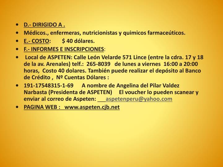 D.- DIRIGIDO A .