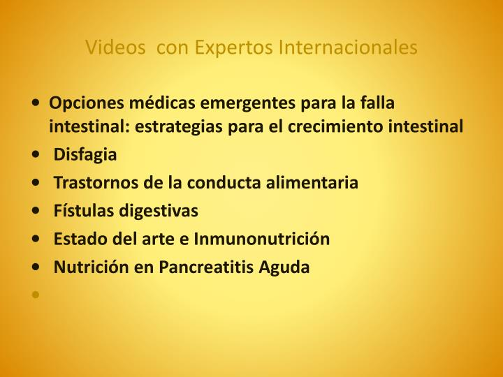 Videos con expertos internacionales