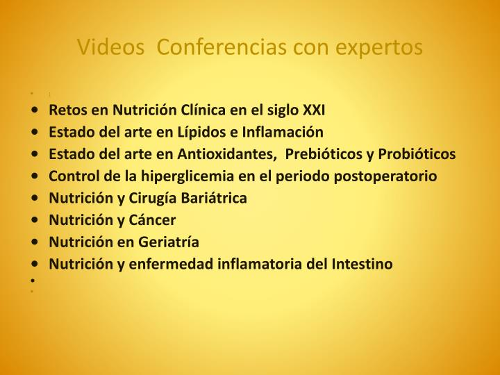 Videos conferencias con expertos