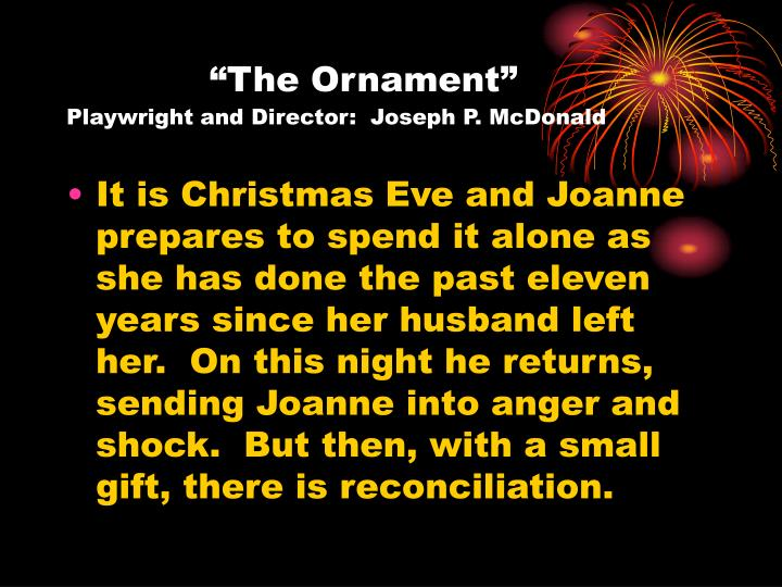 """The Ornament"""