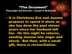 the ornament playwright and director joseph p mcdonald