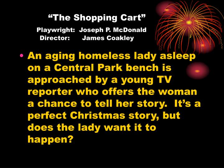 The shopping cart playwright joseph p mcdonald director james coakley