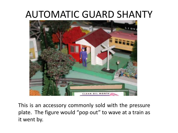 AUTOMATIC GUARD SHANTY