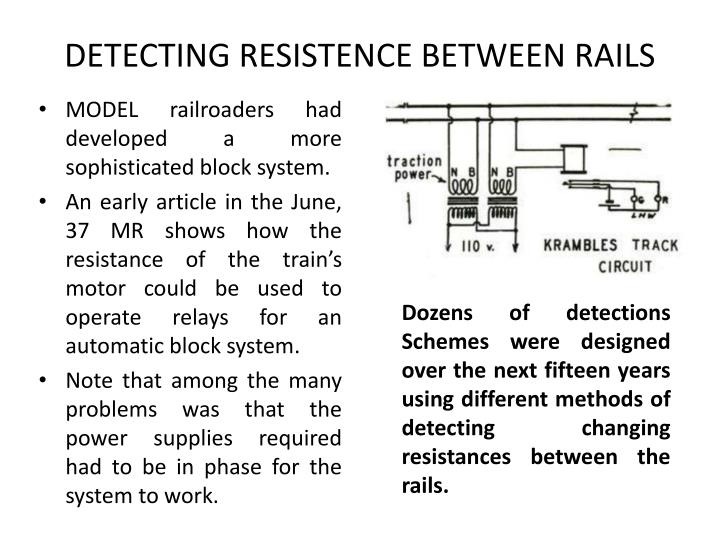 DETECTING RESISTENCE BETWEEN RAILS