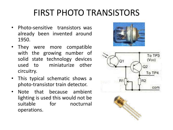 FIRST PHOTO TRANSISTORS