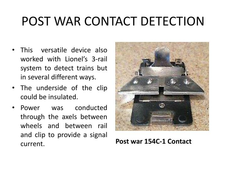 POST WAR CONTACT DETECTION