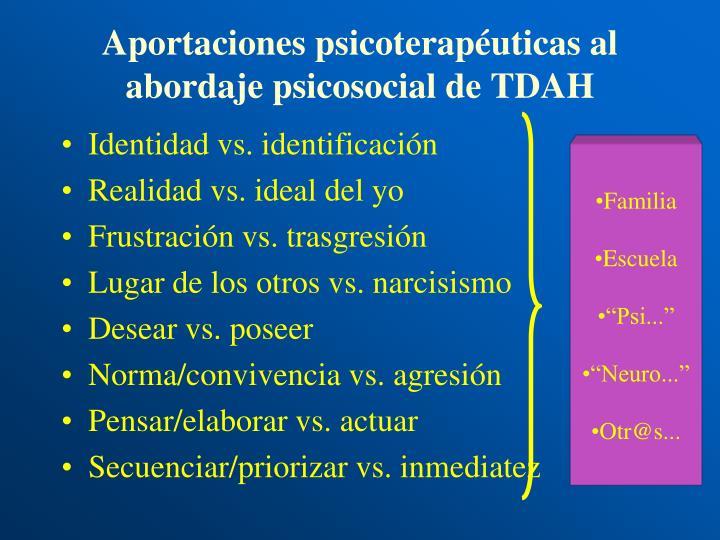 Aportaciones psicoterapéuticas al abordaje psicosocial de TDAH