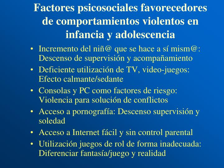 Factores psicosociales favorecedores de comportamientos violentos en infancia y adolescencia