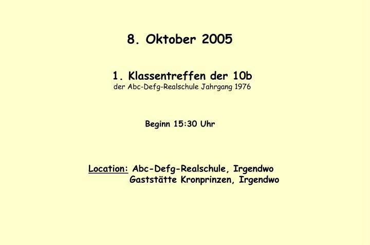8. Oktober 2005