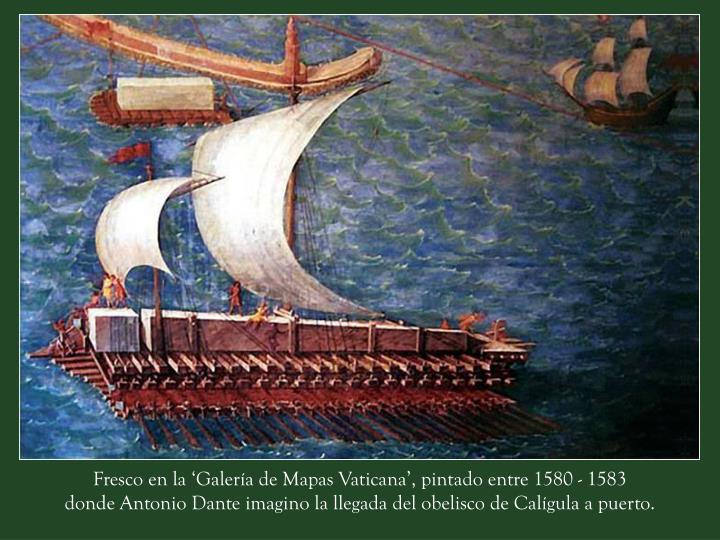 Fresco en la 'Galería de Mapas Vaticana', pintado entre 1580 - 1583