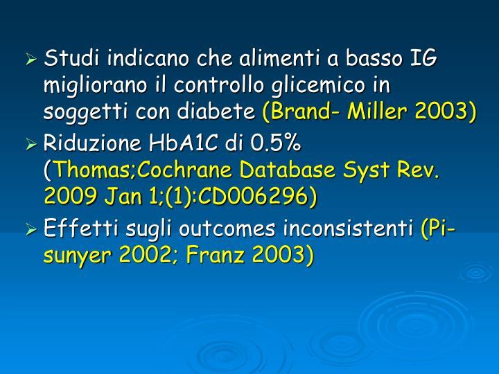 Studi indicano che alimenti a basso IG migliorano il controllo glicemico in soggetti con diabete