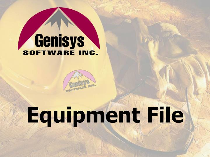 Equipment File