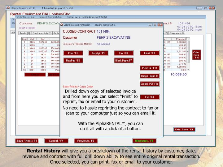 "Drilled down copy of selected invoice and from here you can select ""Print"" to reprint, fax or email to your customer ."