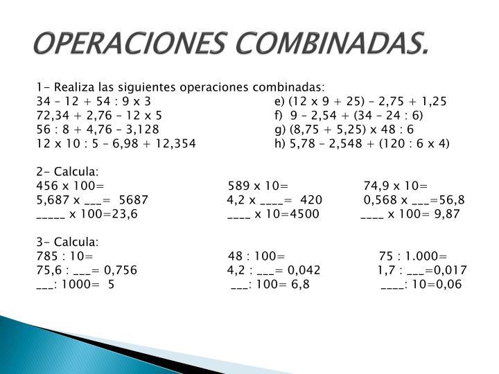 OPERACIONES COMBINADAS.