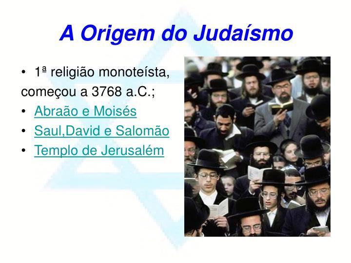 A Origem do Judaísmo