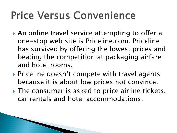Price Versus Convenience