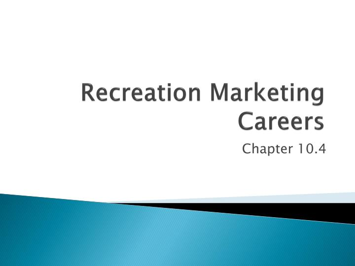 Recreation Marketing Careers