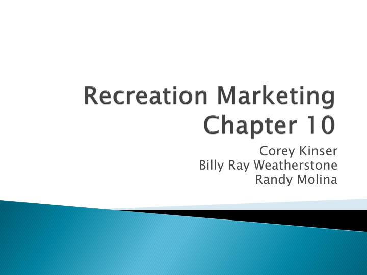 Recreation marketing chapter 10