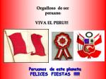 orgulloso de ser peruano viva el peru