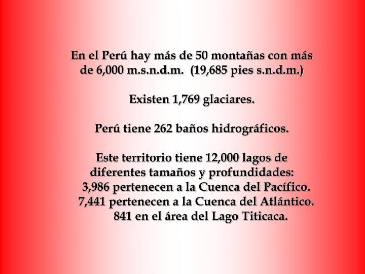 En el Perú hay más de 50 montañas con más