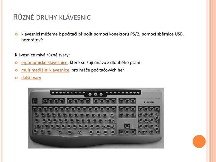Různé druhy klávesnic