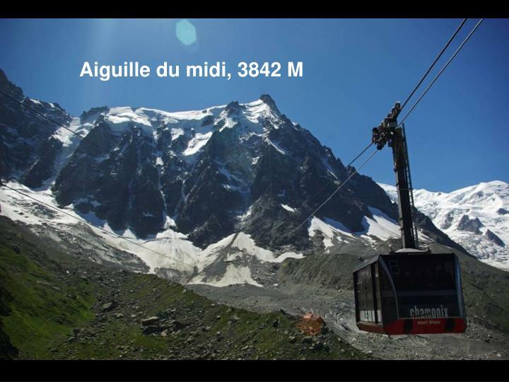 Aiguille du midi, 3842 M