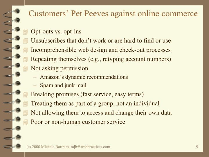 Customers' Pet Peeves against online commerce