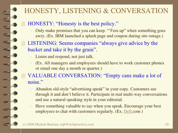 HONESTY, LISTENING & CONVERSATION