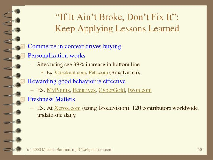 """If It Ain't Broke, Don't Fix It"":"