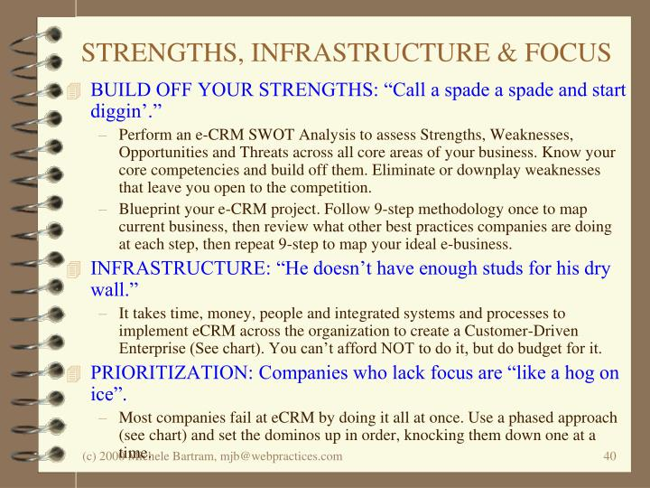 STRENGTHS, INFRASTRUCTURE & FOCUS