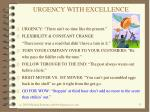 urgency with excellence