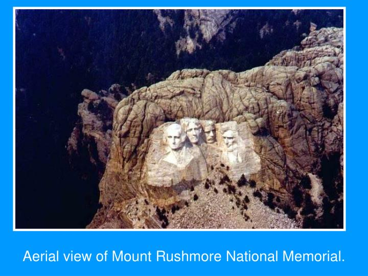Aerial view of Mount Rushmore National Memorial.