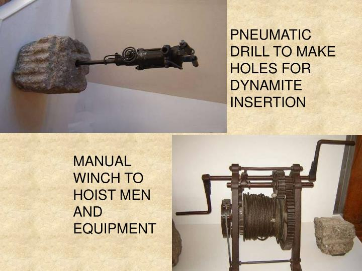 PNEUMATIC DRILL TO MAKE HOLES FOR DYNAMITE INSERTION