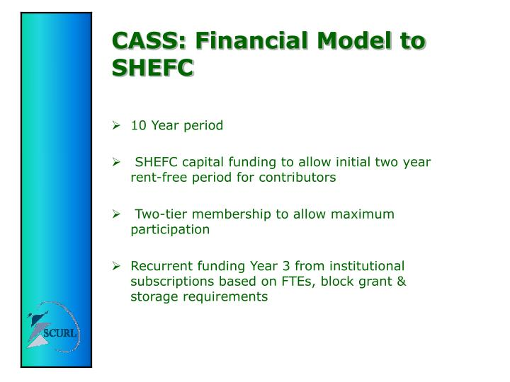 CASS: Financial Model to SHEFC