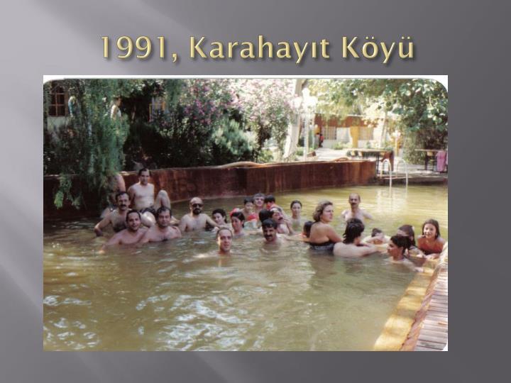 1991, Karahayıt Köyü