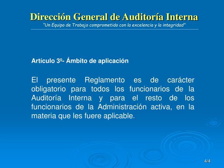 Artículo 3º- Ámbito de aplicación