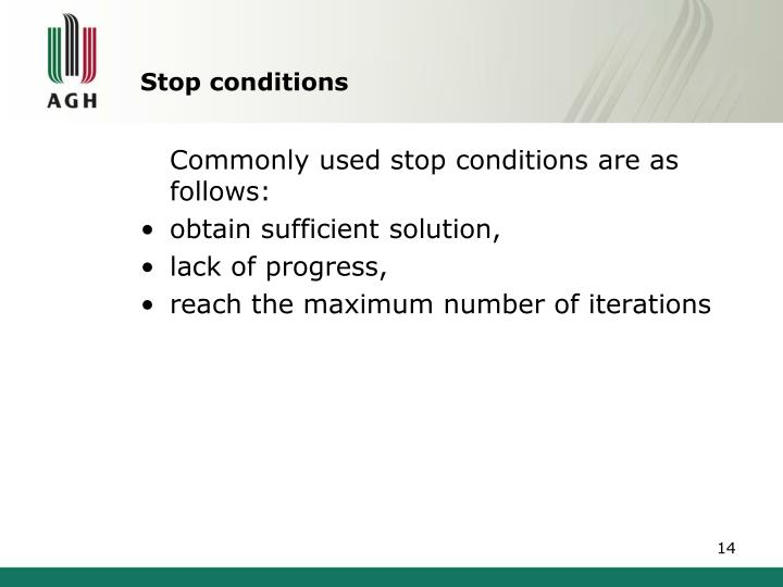 Stop conditions