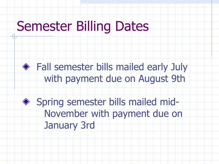 Semester Billing Dates