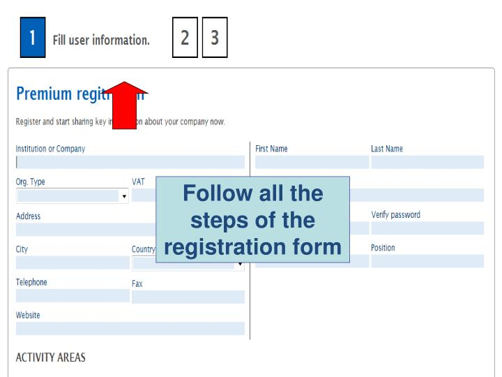 Follow all the steps of the registration form